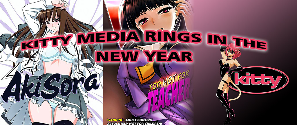 KITTY MEDIA (MEDIA BLASTERS) RINGS IN THE NEW YEAR WITH TWO HEAVY HITTERS: AKISORA AND TOO HOT FOR TEACHER!
